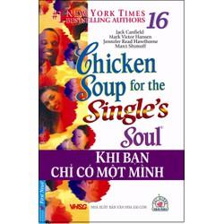 Chicken Soup Tập 16 - Khi Bạn Chỉ Có Một Mình