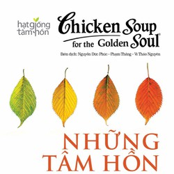 Chicken Soup For The Soul - Những Tâm Hồn Cao Thượng