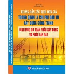 xác định đơn giá trong quản lý chi phí đầu tư xây dựng công trình