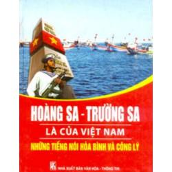 Hoàng Sa trường sa là của Việt Nam,tiếng nói hòa bình và công lý