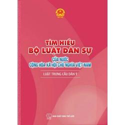 Tìm hiểu bộ luật dân sự của nước Cộng Hòa Xã Hội Chủ Nghĩa Việt Nam