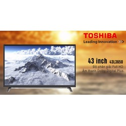 Tivi LED Toshiba 43 inch Full HD -43L3650 VN