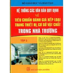 Tiêu Chuẩn  Trang Thiết Bị, Cơ Sở Vật Chất Trong Nhà Trường