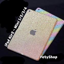 Miếng dán kim tuyến full iPad Air 2 Mini 1 2 3 4