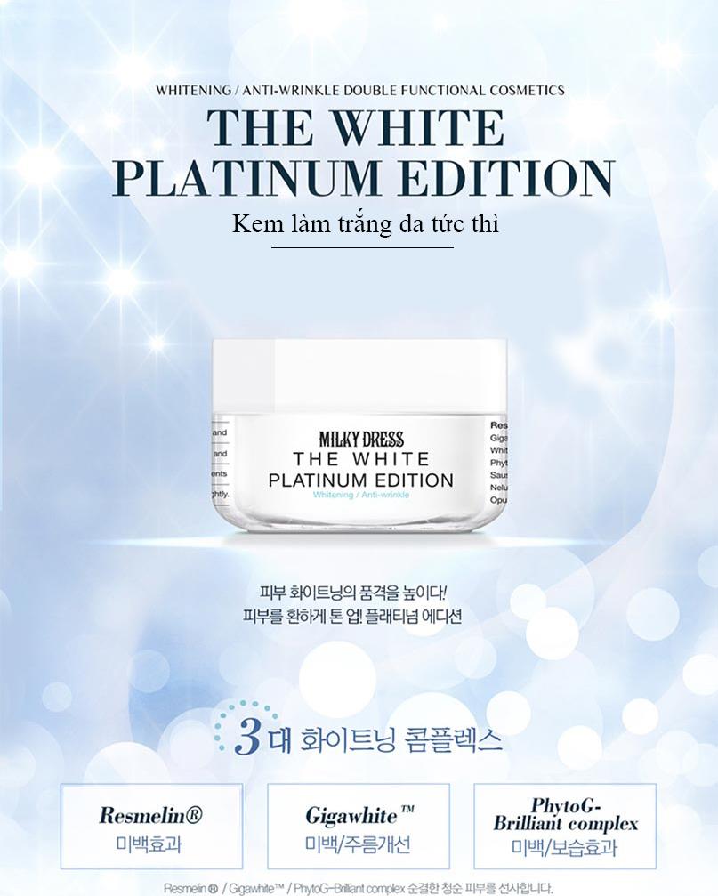 Milky Dress The White Platinum Edition - kem làm trắng da tức thì