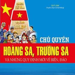 Sách: Chủ quyền Hoàng Sa, Trường Sa và những quy định mới về  biển đảo