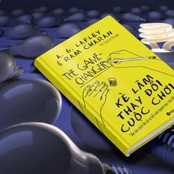 KẺ LÀM THAY ĐỔI CUỘC CHƠI TÁC GIẢ:ALAN GEORGE LAFLEY, RAM CHARAN