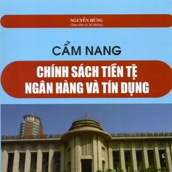 Cẩm Nang Chính Sách Tiền Tệ Ngân Hàng Và Tín Dụng