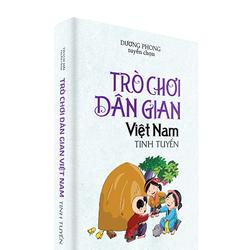 Trò Chơi Dân Gian Việt Nam tinh tuyển