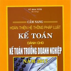 Cẩm Nang  Pháp Luật Kế Toán Dành Cho Kế Toán Trưởng Doanh Nghiệp 2017