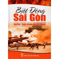 Biệt Động Sài Gòn Những Trận Đánh Huyền Thoại