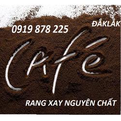 Cafe rang xay ĐĂK LẮK