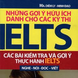 Những gợi ý hữu ích dành cho các kỳ thi Ielts