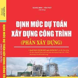Định mức dự toán xây dựng công trình 2017 - Phần xây dựng