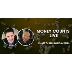 MONEY COUNTS LIVE - XÂY DỰNG HỆ THỐNG .KIẾM TIỀN TRÊN INTERNET