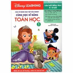 Disney Learning - Cùng học  Kĩ năng Toán học - Tập 1 - Nhiều tác giả