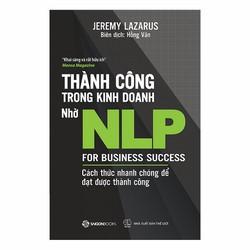 Thành công trong kinh doanh nhờ NLP - Jeremy Lazarus