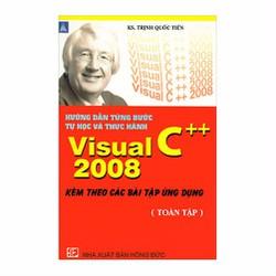 Hướng Dẫn Từng Bước Tự Học Và Thực Hành Visual C# 2008 -Toàn Tập