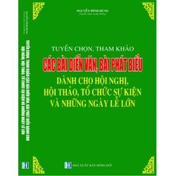 Tuyển Chọn, Tham Khảo Các Mẫu Diễn Văn Khai Mạc, Bế Mạc, Phát Biểu