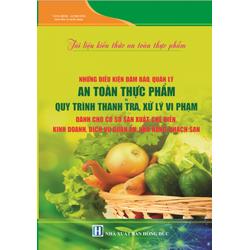 Tài liệu kiến thức an toàn thực phẩm , điều kiện an toàn thực phẩm