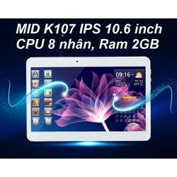 Máy tính bảng MID K107 LCD 10.6 inch, Ram 2GB gắn Sim ĐT, Andoid 7.0
