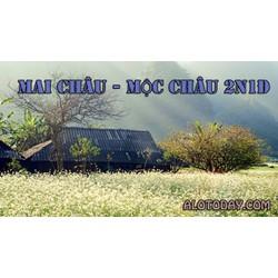 Tour Mai Châu - Mộc Châu 2N1Đ