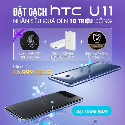 Đặt Trước HTC U11 - Nhận Siêu Quà