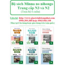 Bộ Giáo Trình Minna No Nihongo Trình Độ N3 và N2 – Trọn bộ 6 cuốn