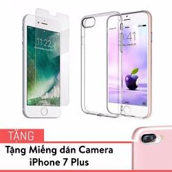 Combo Cường lực điện thoại và Camera tặng Ốp dẻo i.Phone 7 Plus