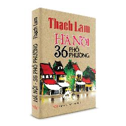 Sách Văn Học - Hà Nội 36 phố phường