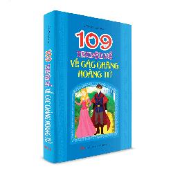 Sách Thiếu Nhi - 109 Truyện kể về các chàng hoàng tử