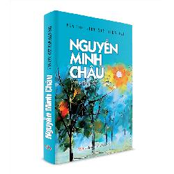 Sách Văn Học - Nguyễn Minh Châu tuyển tập
