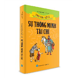 Sách Thiếu Nhi - Truyện kể về sự thông minh Tài Chí