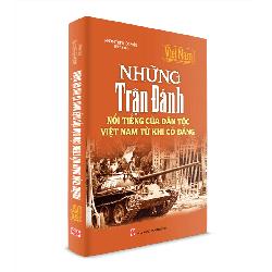 Những Trận Đánh nổi tiếng của dân tộc Việt Nam từ khi có Đảng
