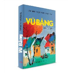 Sách Văn Học - Vũ Bằng tuyển tập
