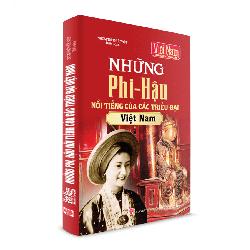 Sách Lịch Sử _ Những Phi _ Hậu nổi tiếng của các Triều Đại Việt Nam