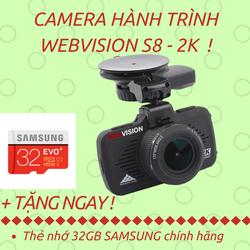 Camera Hành Trình Webvision S8 độ phân giải 2K tặng kèm thẻ nhớ 32GB