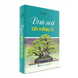 BonSai cây kiểng cổ - Sách Nông Nghiệp