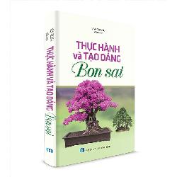 Thực hành và tạo dáng Bon Sai