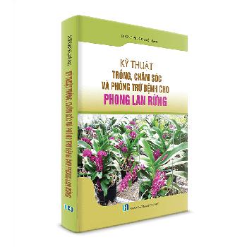 Kỹ thuật trồng chăm sóc và phòng bệnh cho Phong Lan Rừng - YI2NWQ ...