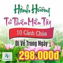 TOUR HÀNH HƯƠNG TỪ THIỆN 10 CHÙA MIỀN TÂY - 1 NGÀY