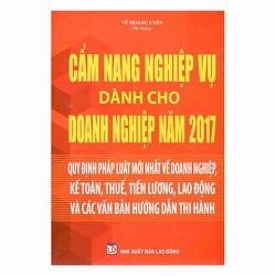 Cẩm Nang Nghiệp Vụ Dành Cho Doanh Nghiệp Năm 2017