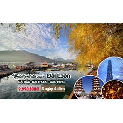 TOUR ĐÀI LOAN 5 NGÀY GIÁ 9.990.000Đ