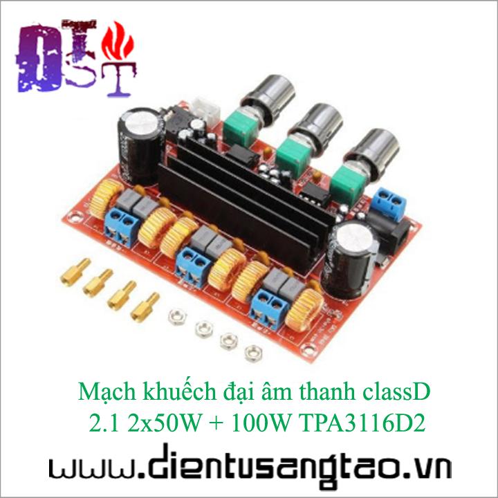 Mạch khuếch đại âm thanh classD 2.1 2x50W + 100W TPA3116D2 1