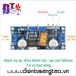 Mạch hạ áp ,điều khiển led , sạc pin lithium  5A có hạn dòng