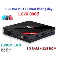 Android tv box H96 Pro Plus 3GR +01 chuột không dây