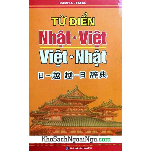 Từ điển Nhật Việt, Việt Nhật – Kamiya Taeko -Bìa mềm - 5726774 , 12178688 , 15_12178688 , 110000 , Tu-dien-Nhat-Viet-Viet-Nhat-Kamiya-Taeko-Bia-mem-15_12178688 , sendo.vn , Từ điển Nhật Việt, Việt Nhật – Kamiya Taeko -Bìa mềm