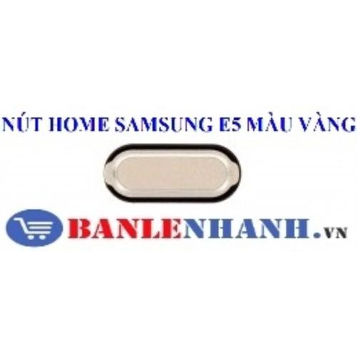 NÚT HOME SAMSUNG E5 MÀU VÀNG