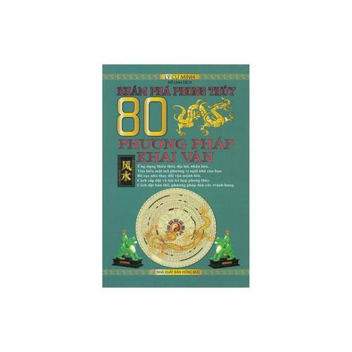 Khám Phá Phong Thủy - 80 Phương Pháp Khai Vận