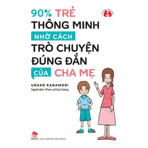 90 phần trăm Trẻ Thông Minh Nhờ Cách Trò Chuyện Đúng Đắn Của Cha Mẹ - 5610923 , 12034959 , 15_12034959 , 39000 , 90-phan-tram-Tre-Thong-Minh-Nho-Cach-Tro-Chuyen-Dung-Dan-Cua-Cha-Me-15_12034959 , sendo.vn , 90 phần trăm Trẻ Thông Minh Nhờ Cách Trò Chuyện Đúng Đắn Của Cha Mẹ